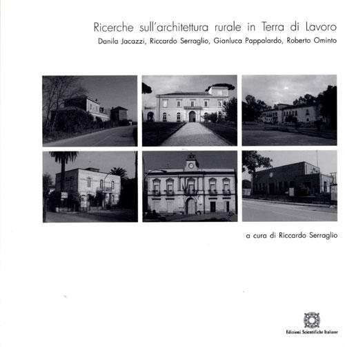 Ricerche sull 39 architettura rurale in terra di lavoro for Libri sull architettura