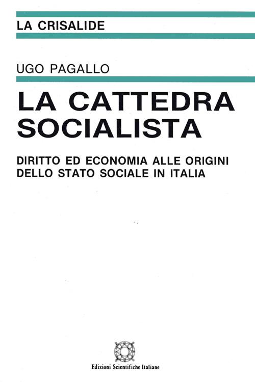 La cattedra socialista diritto ed economia alle origini